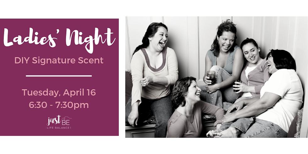 Ladies' Night: DIY Signature Scent