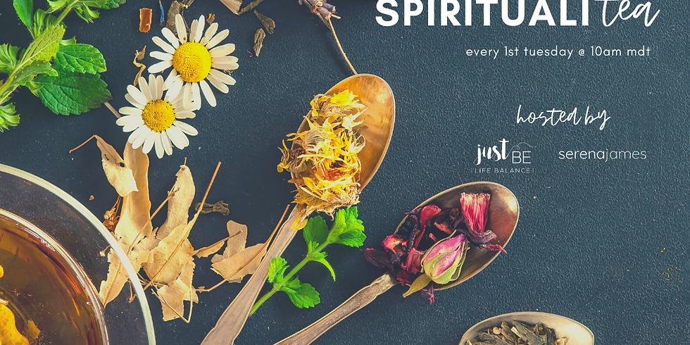 ONLINE SpiritualiTEA - July 7, 2020