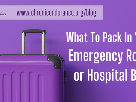 What To Pack In Your Emergency Room/Hospital Bag