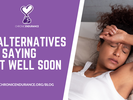 5 Alternatives To Saying Get Well Soon