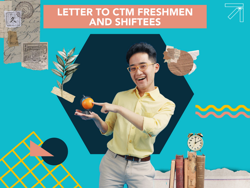 Letter to CTM Freshmen and Shiftees