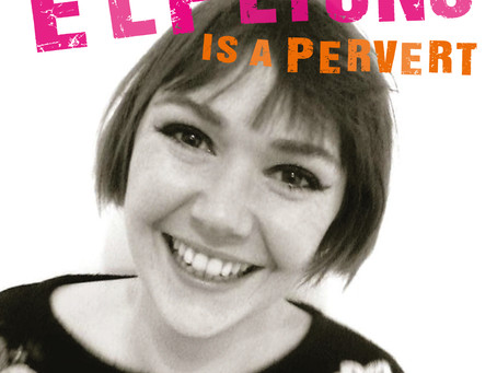Elf Lyons is a Pervert at Upstairs at Three and Ten