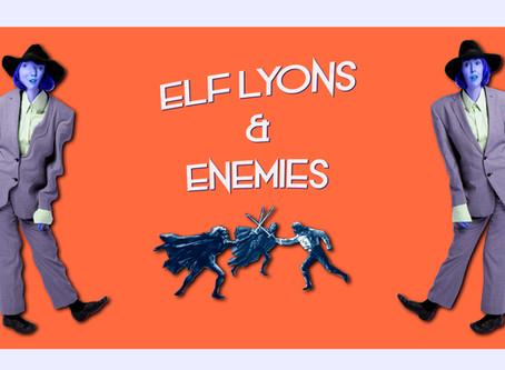 Tickets on sale! 'Elf Lyons & Enemies!'