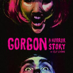 GorgonHorrorStory