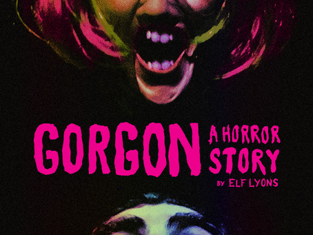 Gorgon: A Horror Story - Released 15th March on Bandcamp