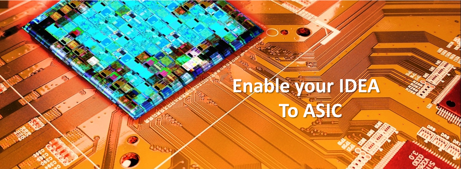 Enable your IDEA To ASIC