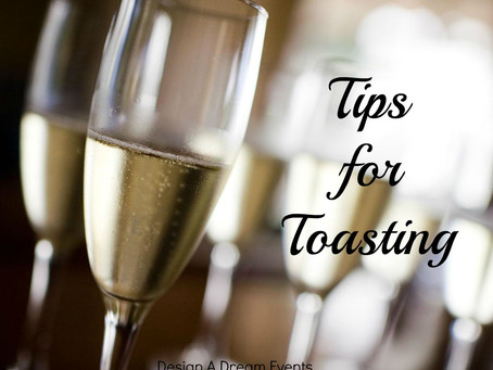 Tips to Toasting!