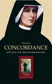 Thematic Concordance to  the Diary of St. Faustina.