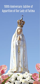 100th Anniversary Jubilee of  Apparition of Our Lady of Fatima