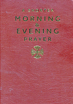 A Shorter Morning and Evening Praye