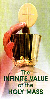 INFINITE VALUE OF THE HOLY MASS
