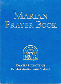 Marian Prayer Book - A collection of classic prayers to Mary.