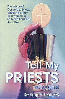 Tell my Priests by Fr. George Kosicki, CSB