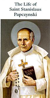The Life of Saint Stanislaus Papczynski