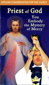Priest of God, You Embody the Mystery of Mercy