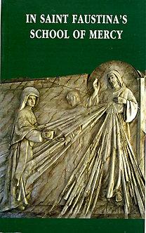 In Saint Faustina's School of Mercy