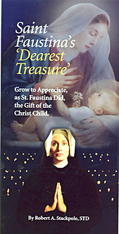 Saint Faustina's Dearest Treasure