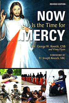 Now is the Time for Mercy by Rev. George W. Kosicki, CSB