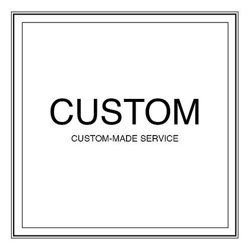 Custom-Made Service