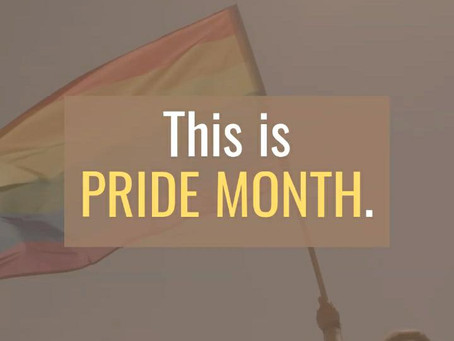 This is PRIDE MONTH.
