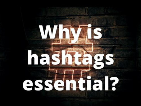 Why is hashtags essential?