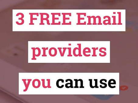 3 FREE EMAILS PROVIDERS YOU CAN USE