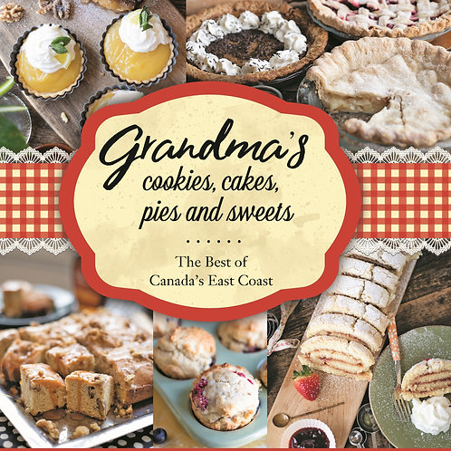 Grandma's Cookies, Cakes, Pies, & Sweets by Alice Burdick