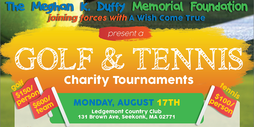 Meghan K. Duffy Foundation and A Wish Come True Golf & Tennis Tournaments