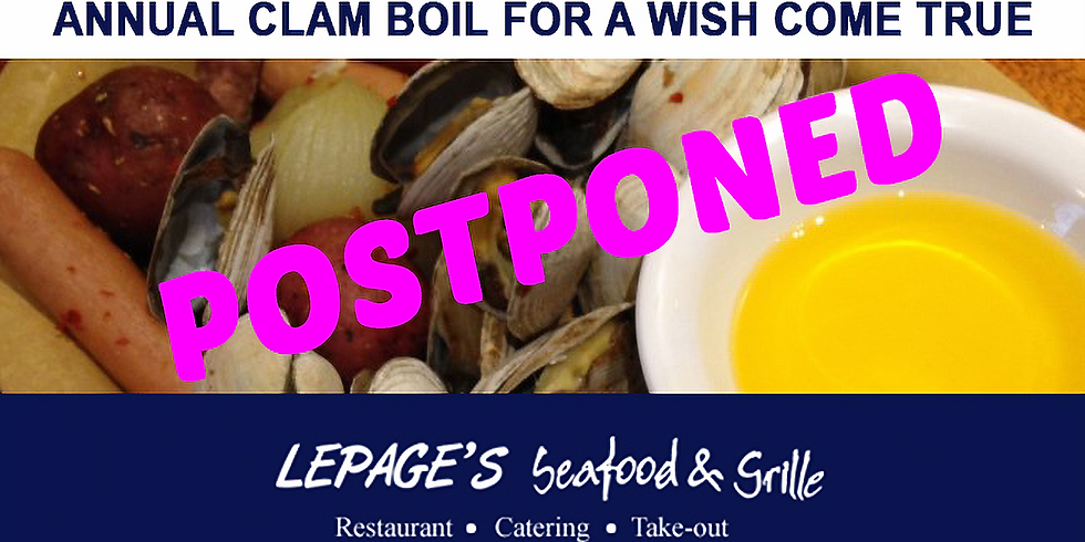 POSTPONED: LePage's Annual Clam Boil for A Wish Come True