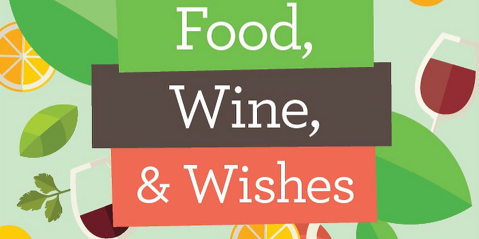 Food, Wine and Wishes