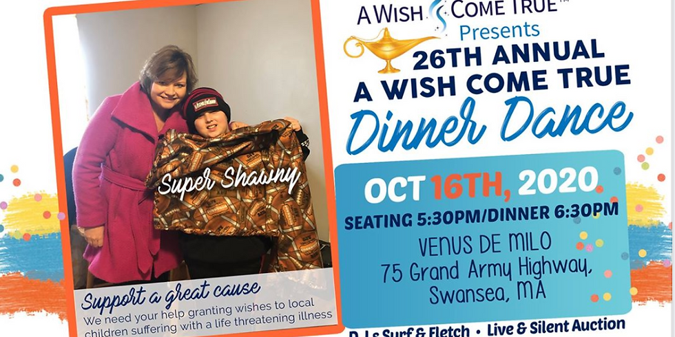 DATE CHANGE: 26th Annual A Wish Come True Dinner Dance and Silent Auction