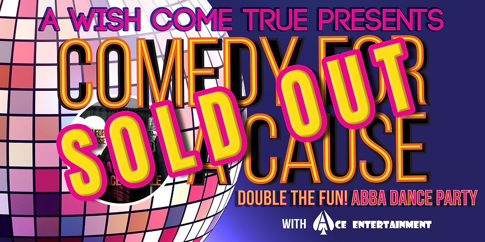 Comedy For A Cause -  SOLD OUT