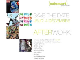 AFTERWORK GALERIE CALAMART - Chemin Neuf 5 - 1207 Genève Tel: +41 22 700 16 16