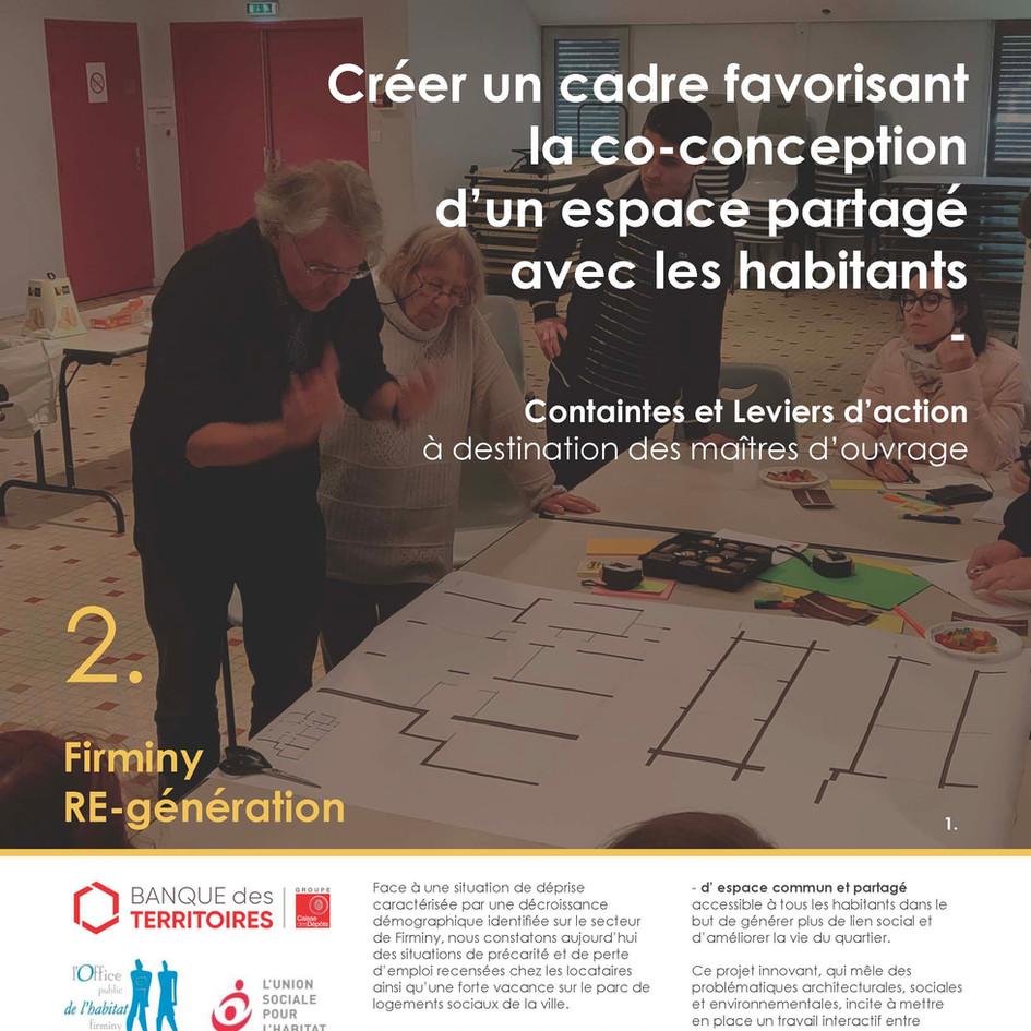 Projet Firminy RE-Génération Livrable 2 Créer un cadre favorisant la co-conception d'un espace partagé avec les habitants