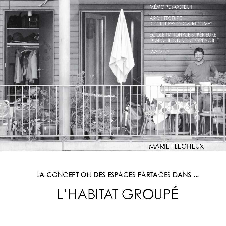 La conception des espaces partagés dans... L'HABITAT GROUPÉ.