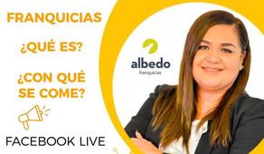 Entrevista: Hablando de Franquicias con Karina Plascencia de Albedo Franquicias