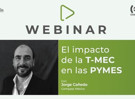 Entrevista: T-MEC - los beneficios y oportunidades que tienen para las PYMES con Jorge Cañedo