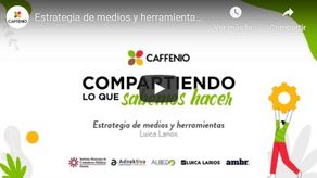 Conferencia: Estrategia de Medios y Herramientas Digitales en CAFFENIO