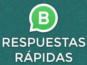 WhatsApp Business: Respuestas Rápidas