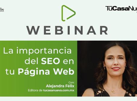 Entrevista: La importancia del SEO en tu Página Web con Alejandra Félix de tucasanueva.com.mx