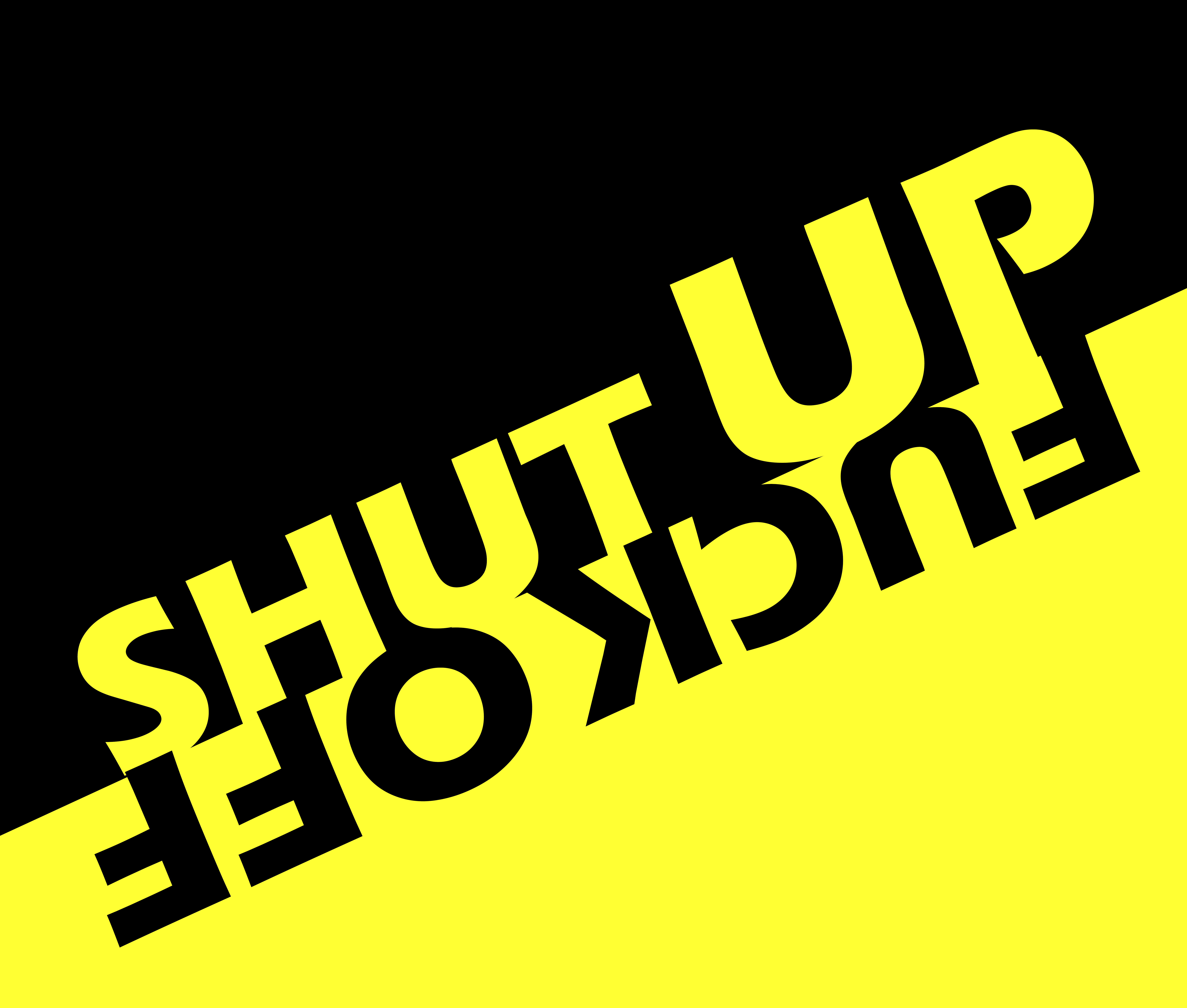 Shut Up - Fuck Off