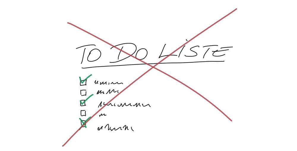 Mein Leben ohne To Do Liste - Achtsamkeit Blog
