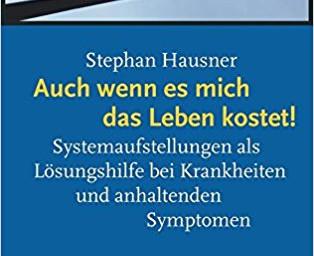 Und wenn es mich das Leben kostet von Stephan Hausner