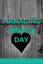 MANAGING HEARTS DAY
