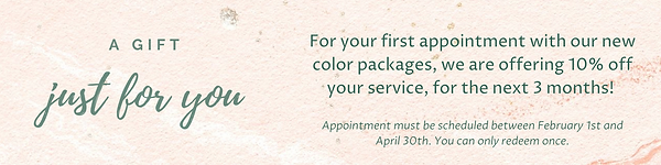 Even better, for your first appointment