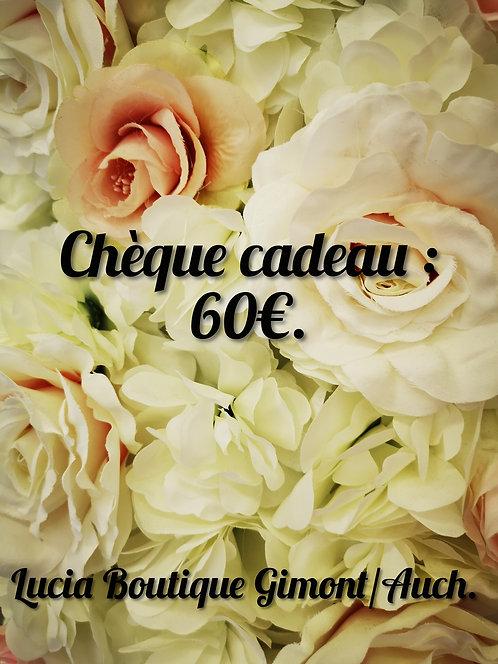 Chèque Cadeau 60€