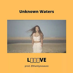 Unknown Waters (Thankyousauce)