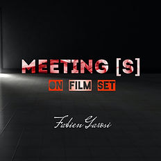 Meeting[s] on Film Set