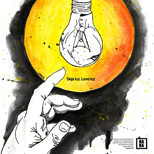 Arte Digital // Seja Luz, Leve Luz