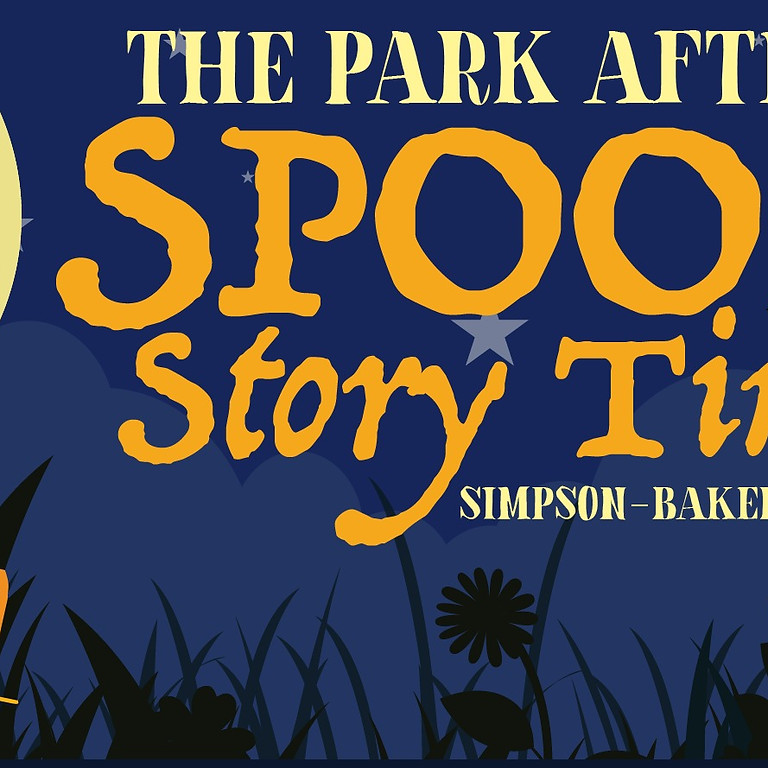 The Park After Dark: Spooky Story Time